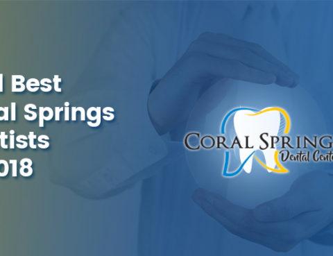 Best Coral Springs Dentists 2018