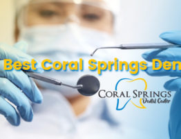 Best Coral Springs Dentist 2018