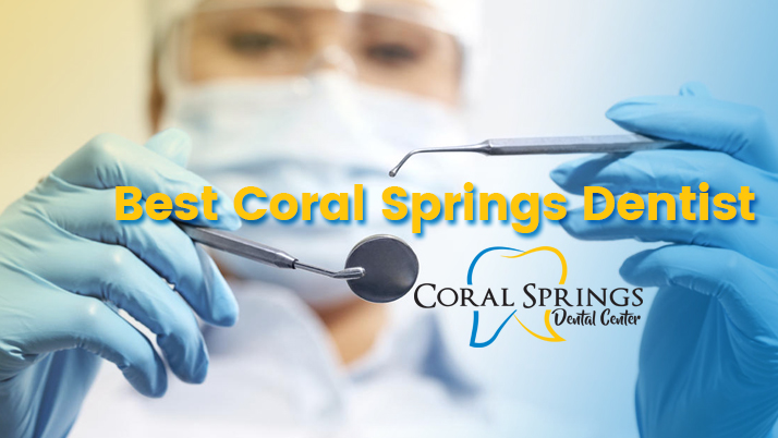 Best Coral Springs Dentist 2018